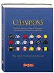 Champions: The Lives, Times, and Past Performances of America's Greatest Thoroughbred
